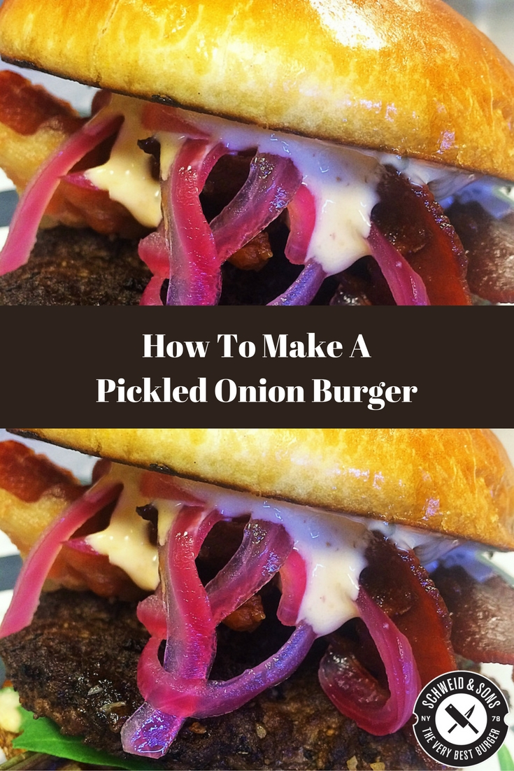 Schweid And Sons Pickled Onion Bacon Burger